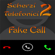 Scherzi Telefonici 2 Fake Call