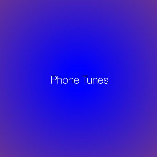 Phone Tunes