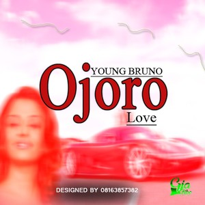 Ojoro Love_ Upload Your Music Free