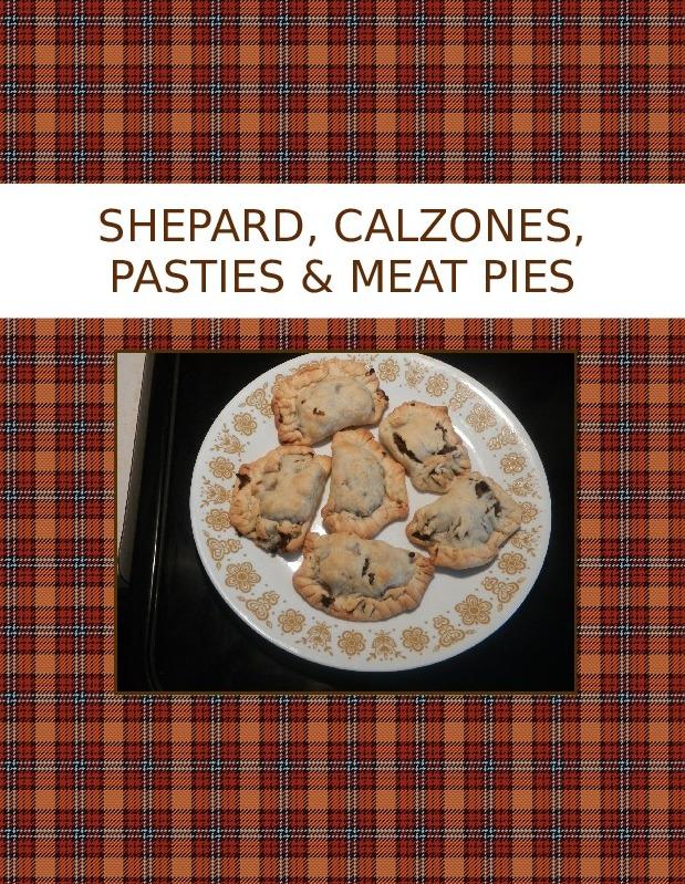 SHEPARD, CALZONES, PASTIES & MEAT PIES