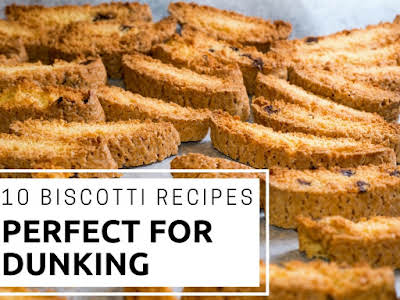 10 Biscotti Recipes Perfect for Dunking