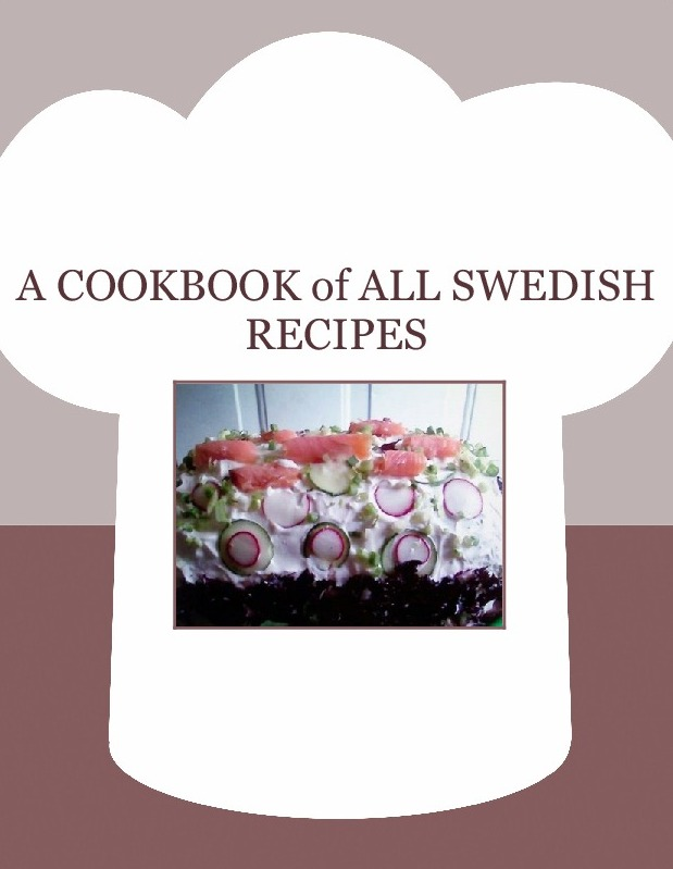 A COOKBOOK of  ALL SWEDISH RECIPES