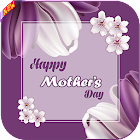 Mother's Day 2019 : Best Wishes, SMS ,Quotes! icon