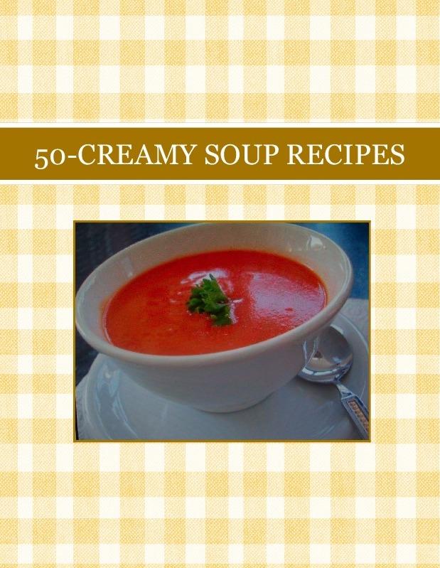 50-CREAMY SOUP  RECIPES
