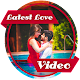 Download Love Video Status 2019 For PC Windows and Mac