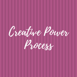 Creative Power Process