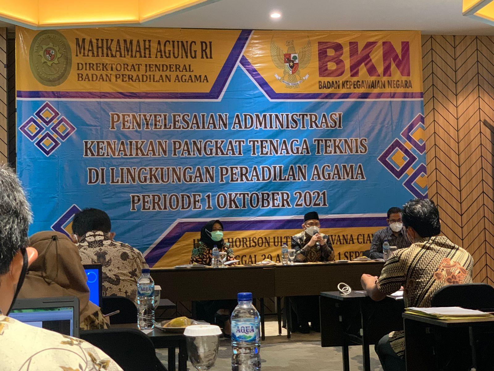 Direktorat Pembinaan Tenaga Teknis Peradilan Agama Menyelenggarakan Kegiatan Penyelesaian Administrasi Kenaikan Pangkat Tenaga Teknis di Lingkungan Peradilan Agama