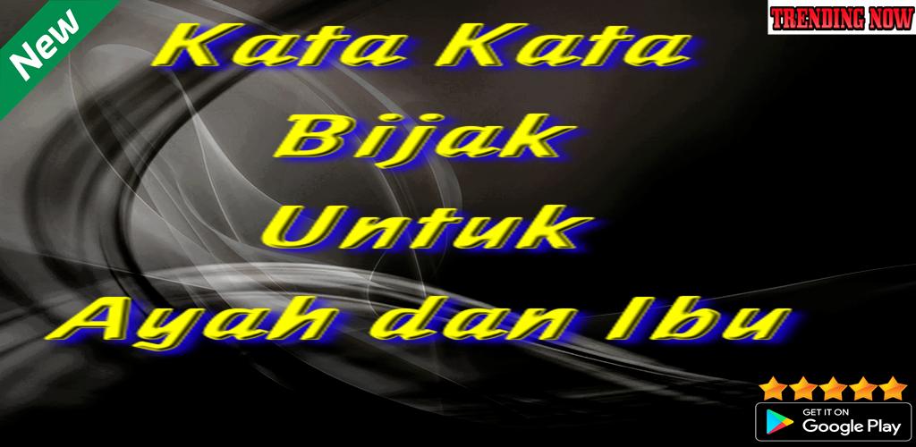 Download Kata Kata Bijak Untuk Ayah Dan Ibu Apk Latest Version App