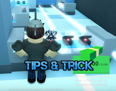 Tips For ROBLOX JAILBREAK