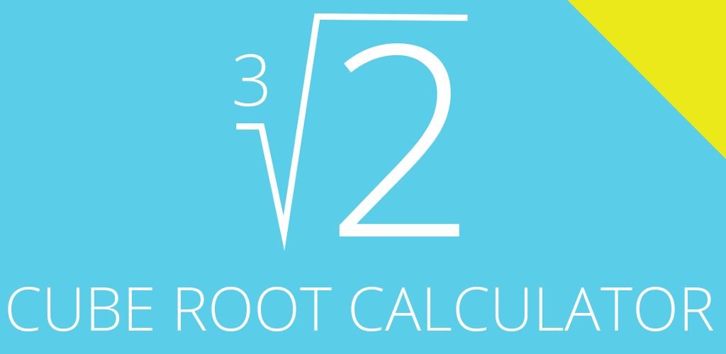 Cube Root Calculator by GK Apps 3 1 Apk Download - an