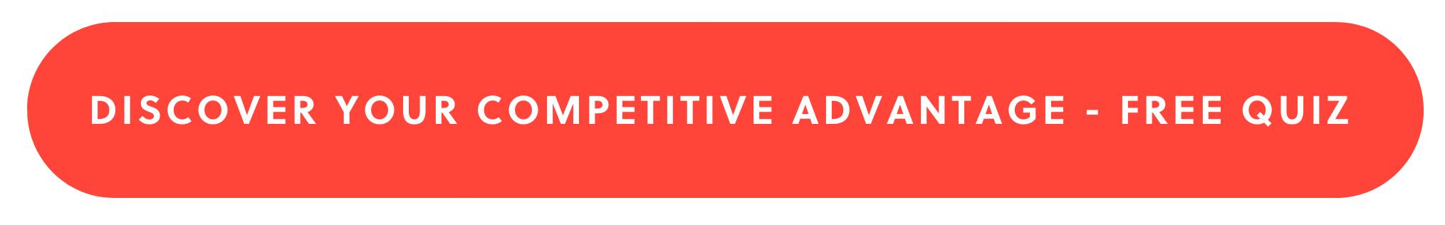 Discover your competitive advantage - free quiz