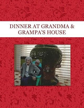 DINNER AT GRANDMA & GRAMPA'S HOUSE