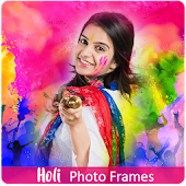 Holi Photo Frames Editor Android APK Download Free By App Basic