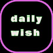 daily wish