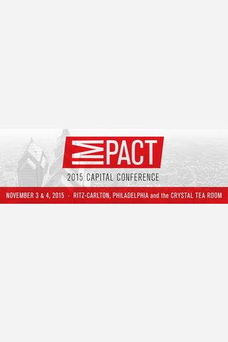 IMPACT 2015 Capital Conference
