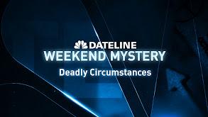 Deadly Circumstances thumbnail