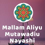 Mallam Aliyu Mutawadiu Nayashi dawahBox