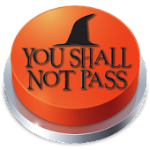 You Shall Not Pass!! Button