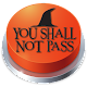You Shall Not Pass!! Button Download for PC Windows 10/8/7