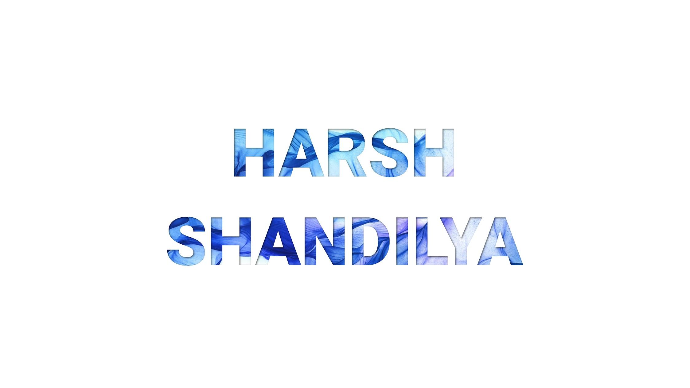 Harsh Shandilya