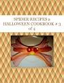 SPIDER RECIPES a HALLOWEEN COOKBOOK # 3 of 4