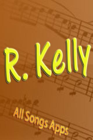All Songs of R Kelly