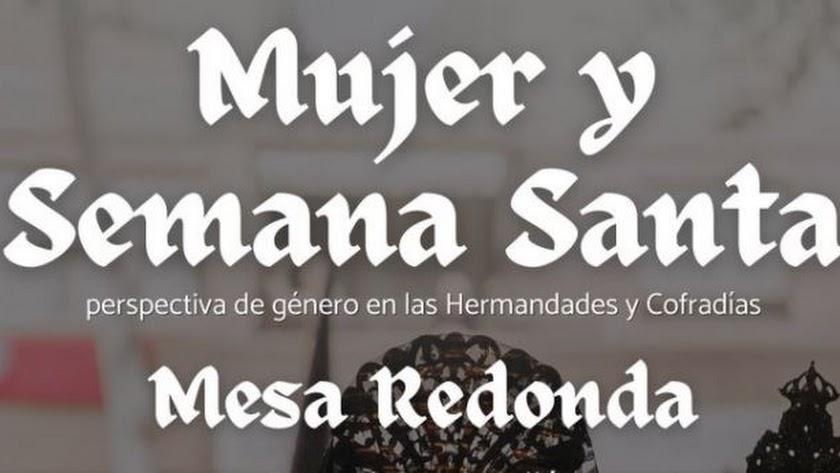 Cartel promocional de la mesa redonda sobre mujeres y Semana Santa.