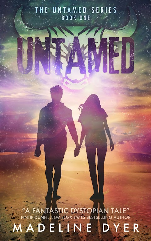Untamed: Honesty, Power, and Reality in a Dystopian World. An interview with author Madeline Dyer