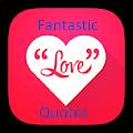 Fantastic Love Quotes