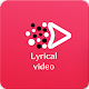 Download Video Story - Lyrical Video Songs For PC Windows and Mac