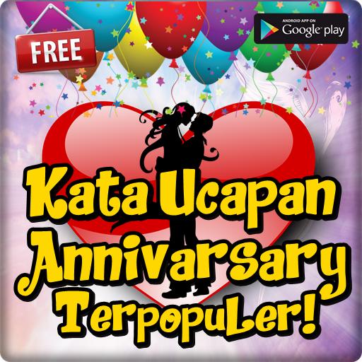 Kata Ucapan Anniversary Terpopuler Menyentuh Android Apps