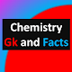 Chemistry GK(Chemistry Facts) Download for PC Windows 10/8/7