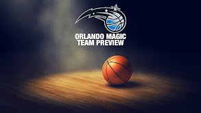 Orlando Magic Team Preview thumbnail