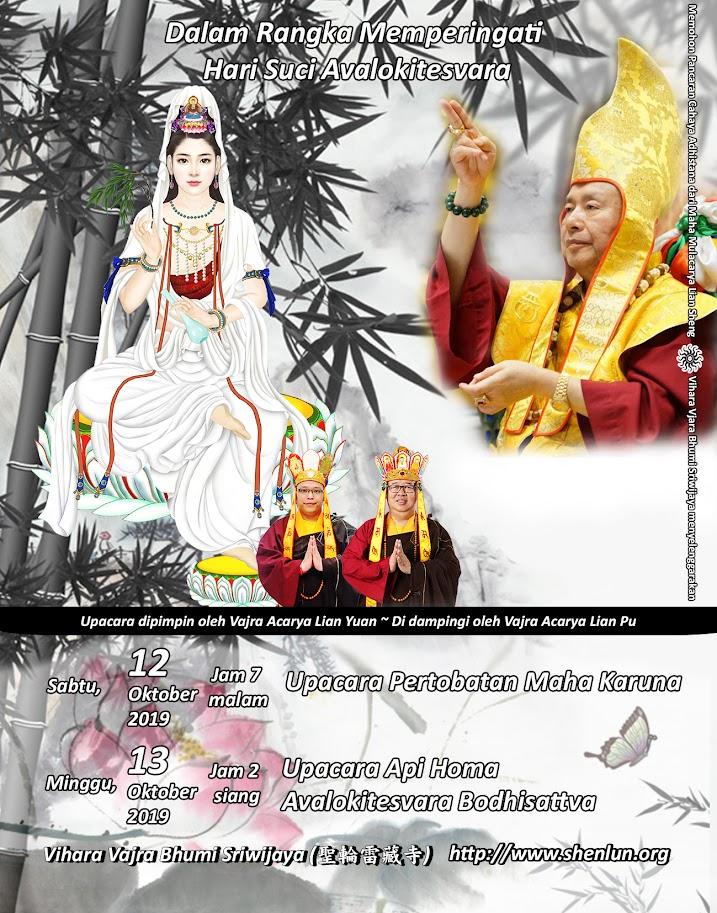 Rangkaian Upacara Memperingati Hari Suci Avalokitesvara 12-13 Oktober 2019