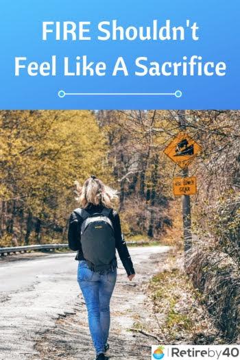 FIRE shouldn't feel like a sacrifice