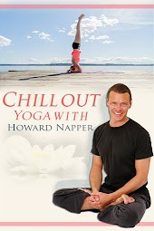 Chill Out Yoga with Howard Napper