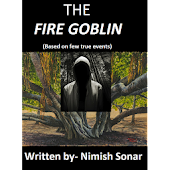 Horror Story : The Fire Goblin
