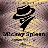 Mickey Spleen Saves the Day