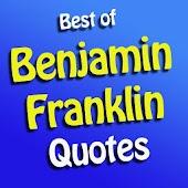 Best Benjamin Franklin Quotes