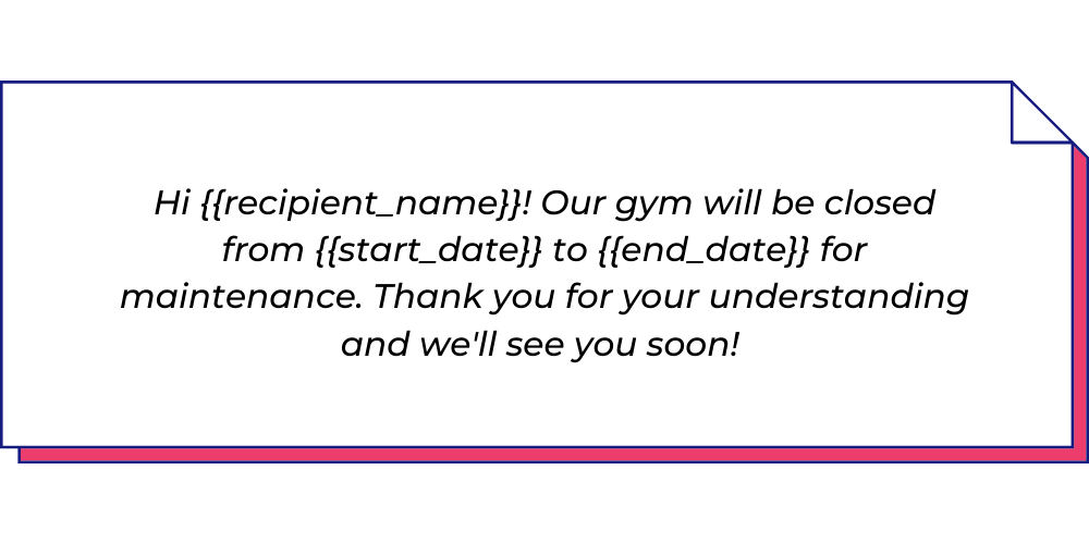 Use this fitness WhatsApp template to send gym closure messages.