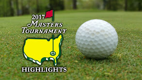2017 Masters Tournament Highlights thumbnail