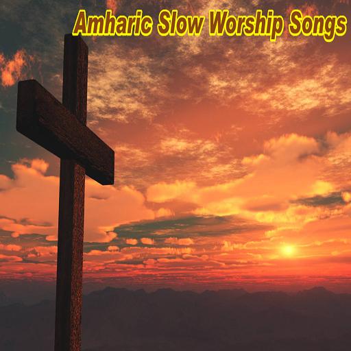 Amharic Gospel Worship & Praise Songs