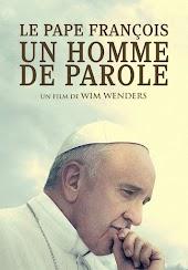 Le Pape François: Un Homme de parole (VF)