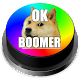 OK Boomer Button! Download for PC Windows 10/8/7
