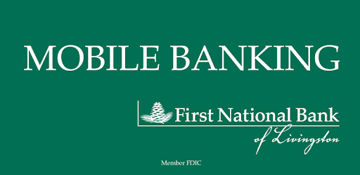 First National Bank Livingston - Apps on Google Play