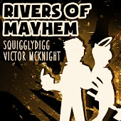 Rivers of Mayhem