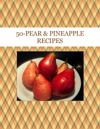 50-PEAR & PINEAPPLE RECIPES