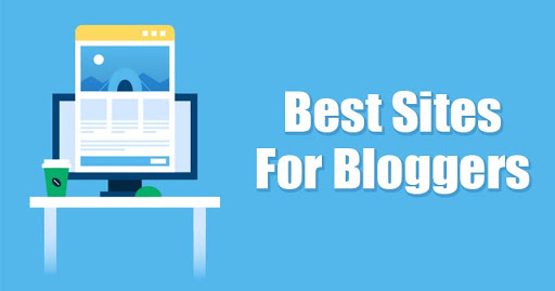 10 Best Websites for Bloggers in 2021
