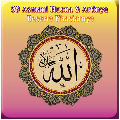 99 Asmaul Husna Khasiatnya By Meydroid Google Play United States