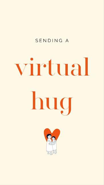 Sending A Virtual Hug - Facebook Story template